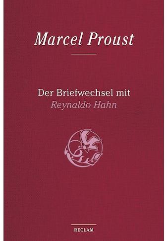 Buch »Der Briefwechsel mit Reynaldo Hahn / Marcel Proust, Bernd-Jürgen Fischer,... kaufen