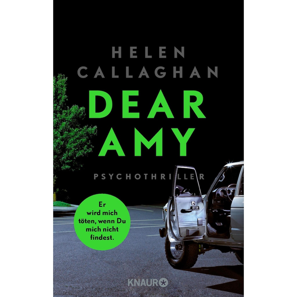 Buch »DEAR AMY - Er wird mich töten, wenn Du mich nicht findest / Helen Callaghan, Heike Reissig«