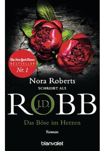 Buch »Das Böse im Herzen / J.D. Robb, Uta Hege« kaufen