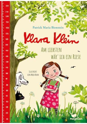 Buch »Klara Klein - Am liebsten wär' ich ein Riese / Patrick Maria Bienstein, Maja Bohn« kaufen