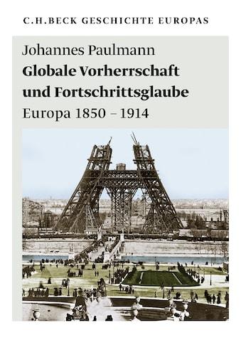 Buch »Globale Vorherrschaft und Fortschrittsglaube / Johannes Paulmann« kaufen