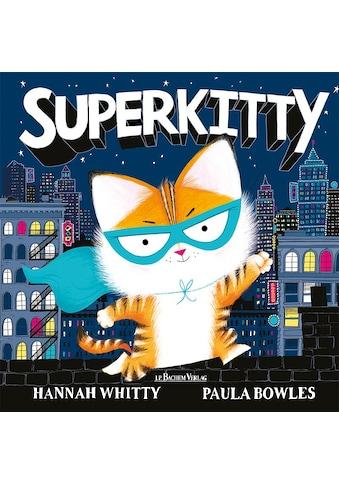Buch »Superkitty / Hannah Whitty, Paula Bowles« kaufen