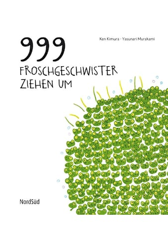 Buch »999 Froschgeschwister ziehen um / Ken Kimura, Yasunari Murakami« kaufen