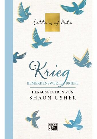 Buch »Krieg - Letters of Note / Shaun Usher« kaufen