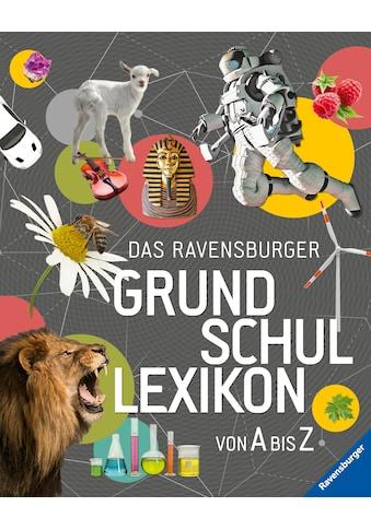 Buch Das Ravensburger Grundschullexikon von A bis Z / Peggy Gampfer; Claudia Köster - Ollig; Anke Schönfeld kaufen