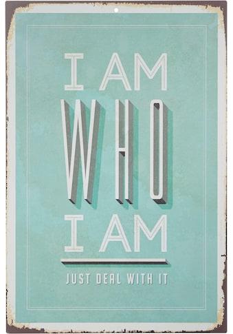 Home affaire Metallschild »I am who I am«, Maße (B/H): ca. 30/45 cm kaufen