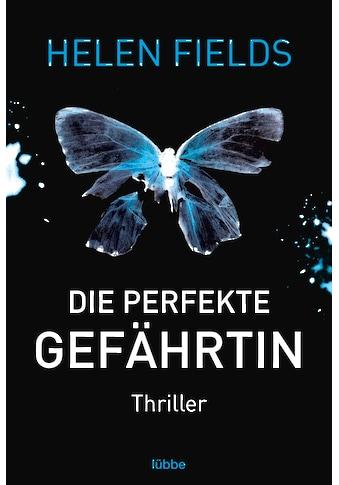 Buch »Die perfekte Gefährtin / Helen Fields, Frauke Meier« kaufen