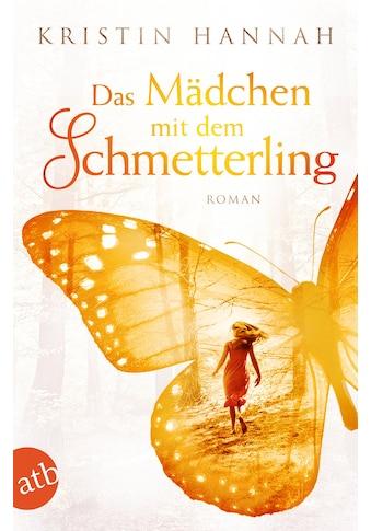 Buch »Das Mädchen mit dem Schmetterling / Kristin Hannah, Christine Strüh« kaufen