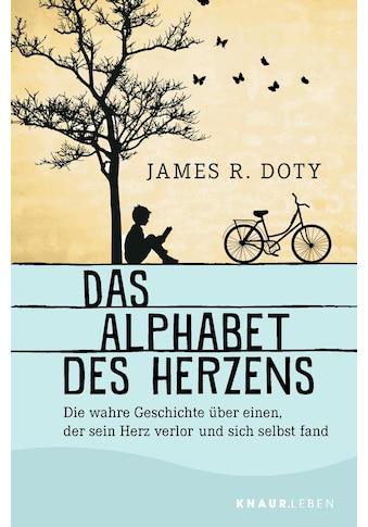 Buch »Das Alphabet des Herzens / James R. Doty« kaufen