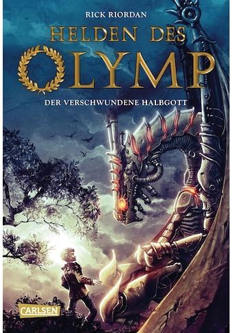 Buch »Helden des Olymp 1: Der verschwundene Halbgott / Rick Riordan, Gabriele Haefs« kaufen