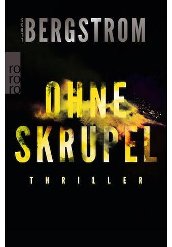 Buch »Ohne Skrupel / Scott Bergstrom, Christiane Steen« kaufen