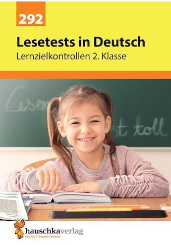 Buch »Lesetests in Deutsch - Lernzielkontrollen 2. Klasse, A4- Heft / Helena Heiß« kaufen