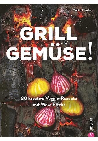 Buch Grill Gemüse! / Martin Nordin kaufen