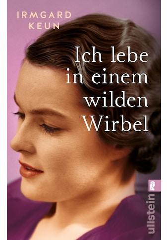 Buch »Ich lebe in einem wilden Wirbel / Irmgard Keun« kaufen