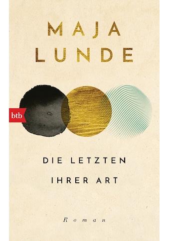 Buch »Die Letzten ihrer Art / Maja Lunde, Ursel Allenstein« kaufen