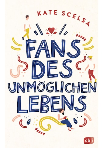 Buch »Fans des unmöglichen Lebens / Kate Scelsa, Catrin Frischer« kaufen
