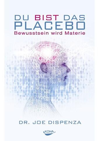 Buch »Du bist das Placebo / Joe Dispenza« kaufen