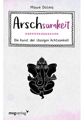 Buch »Arschsamkeit / Mawe Dolma« kaufen