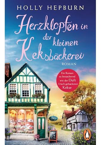 Buch »Herzklopfen in der kleinen Keksbäckerei / Holly Hepburn, Melike Karamustafa« kaufen