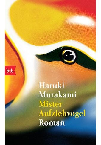 Buch Mister Aufziehvogel / Haruki Murakami, Giovanni Bandini, Ditte Bandini kaufen