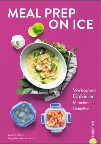 Buch »Meal Prep on Ice / Susann Kreihe« kaufen