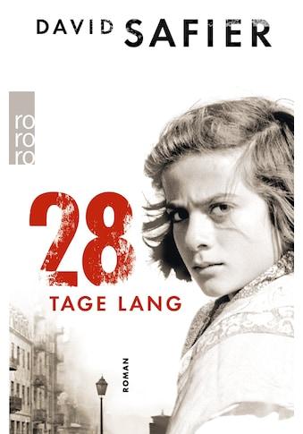 Buch »28 Tage lang / David Safier« kaufen