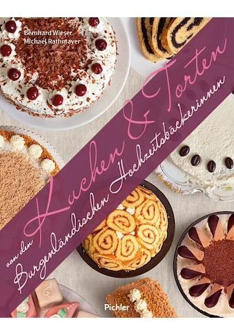 Buch »Kuchen & Torten von den Burgenländischen Hochzeitsbäckerinnen / Michael... kaufen