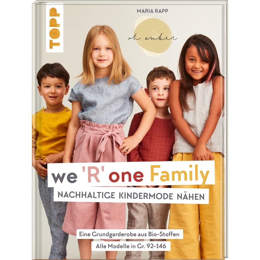 Buch »We R one Family - Nachhaltige Kindermode nähen / Maria Rapp«