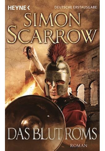 Buch Das Blut Roms / Simon Scarrow; Norbert Jakober kaufen