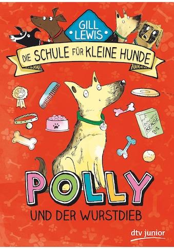 Buch Polly und der Wurstdieb / Gill Lewis, Sarah Horne, Siggi Seuß kaufen
