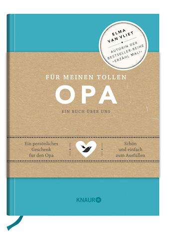Buch »Für meinen tollen Opa / Matthias Kuhlemann, Ilka Heinemann, Elma van Vliet« kaufen