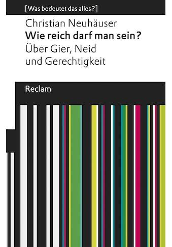 Buch »Wie reich darf man sein? / Christian Neuhäuser« kaufen