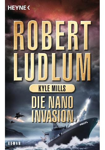 Buch »Die Nano-Invasion / Robert Ludlum, Kyle Mills, Norbert Jakober« kaufen