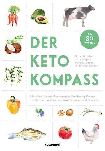 Buch »Der Keto-Kompass / Ulrike Gonder, Julia Tulipan, Marina Lommel, Brigitte Karner« kaufen