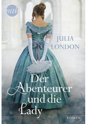 Buch Der Abenteurer und die Lady / Julia London kaufen