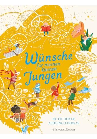 Buch »Wünsche für meinen kleinen Jungen / Ruth Doyle, Ashling Lindsay, Cordula Jänke« kaufen
