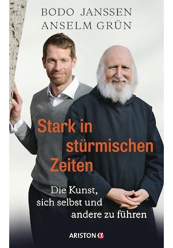 Buch »Stark in stürmischen Zeiten / Bodo Janssen, Anselm Grün, Regina Carstensen« kaufen