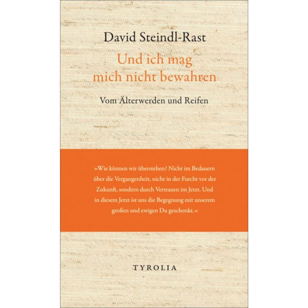 Buch Und ich mag mich nicht bewahren / David Steindl-Rast