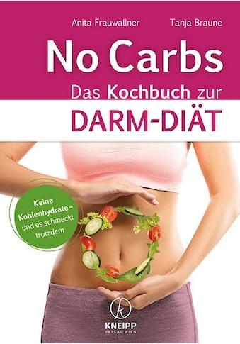 Buch »No Carbs / Anita Frauwallner, Tanja Braune« kaufen