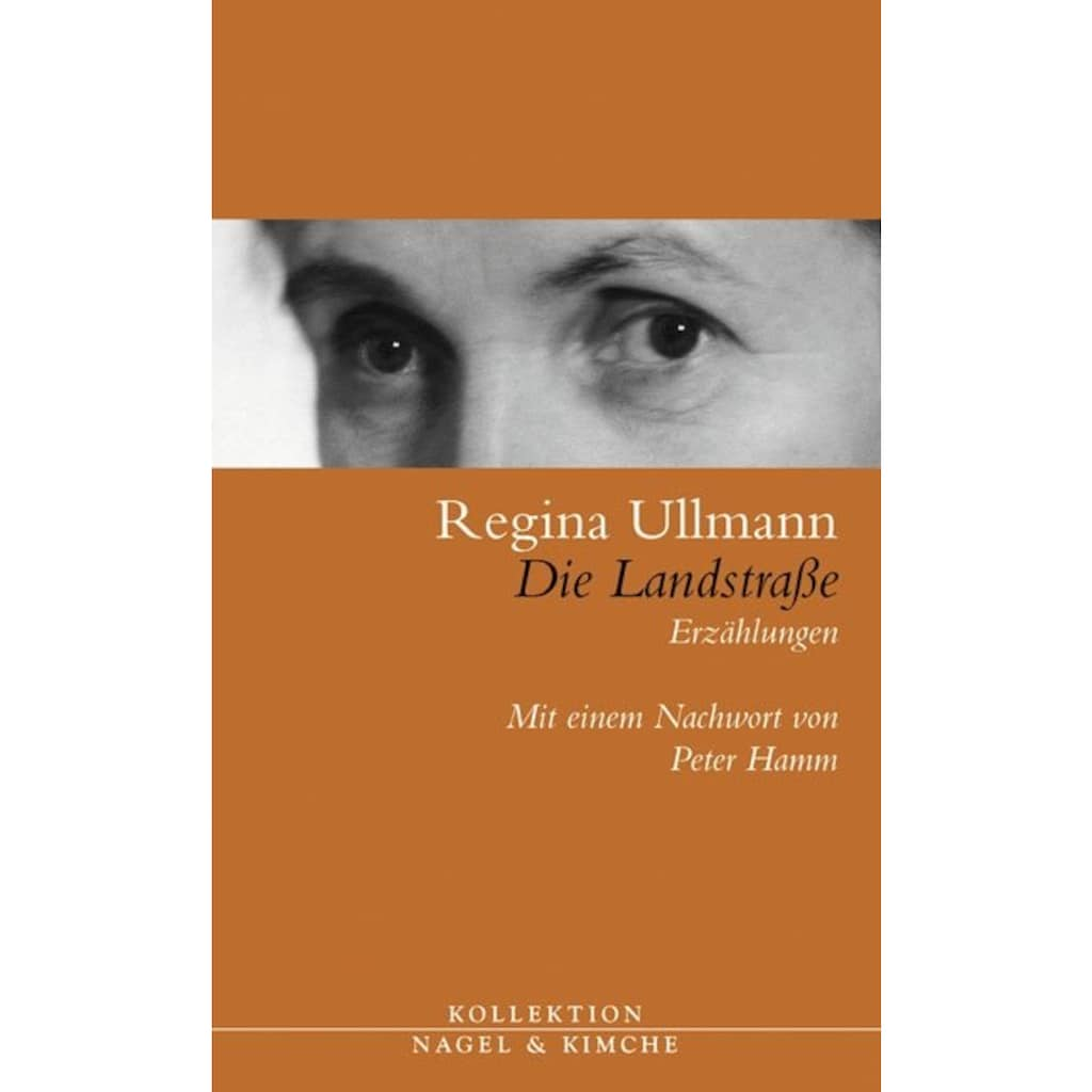 Buch »Die Landstraße / Regina Ullmann, Peter von Matt, Peter Hamm«