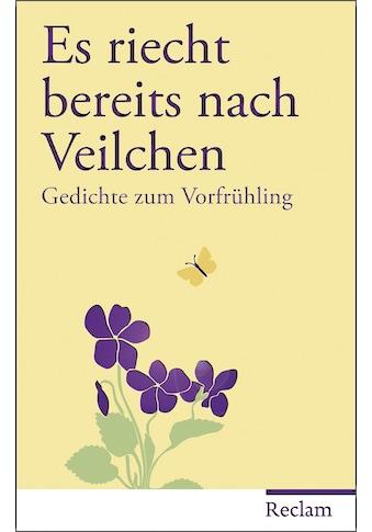 Buch »Es riecht bereits nach Veilchen / Hans Peter Buohler« kaufen