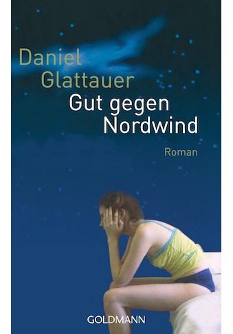 Buch »Gut gegen Nordwind / Daniel Glattauer« kaufen