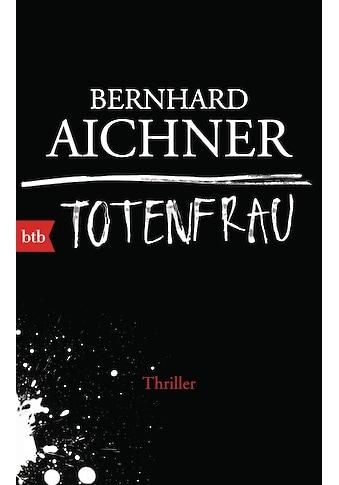 Buch »Totenfrau / Bernhard Aichner« kaufen