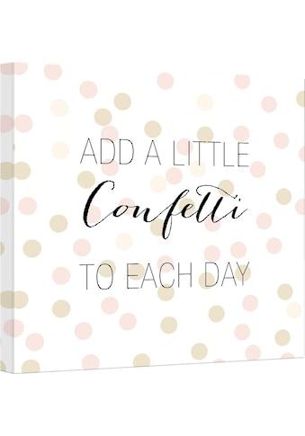 Wall - Art Leinwandbild »Confetti & Cream  -  Add a little confetti« kaufen