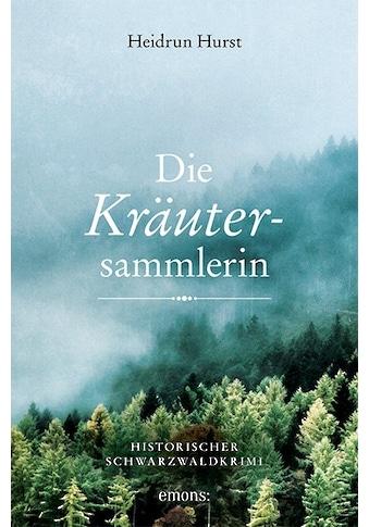 Buch »Die Kräutersammlerin / Heidrun Hurst« kaufen