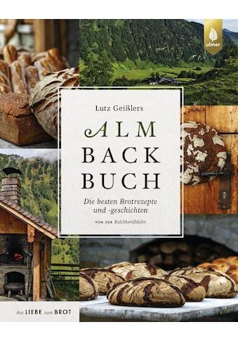 Buch »Lutz Geißlers Almbackbuch / Lutz Geißler« kaufen