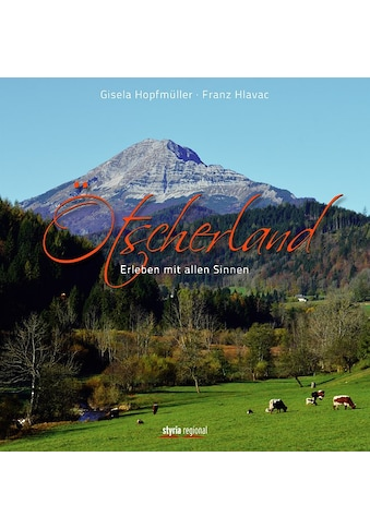 Buch »Ötscherland / Gisela Hopfmüller, Franz Hlavac« kaufen