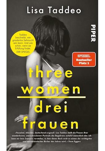 Buch »Three Women - Drei Frauen / Lisa Taddeo, Maria Hummitzsch« kaufen