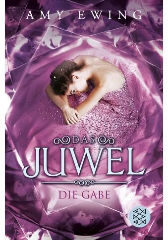 Buch »Das Juwel - Die Gabe / Amy Ewing, Andrea Fischer« kaufen