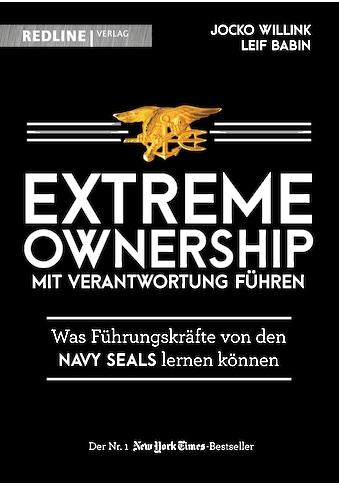 Buch »Extreme Ownership - mit Verantwortung führen / Jocko Willink, Leif Babin, Jordan T.A. Wegberg« kaufen
